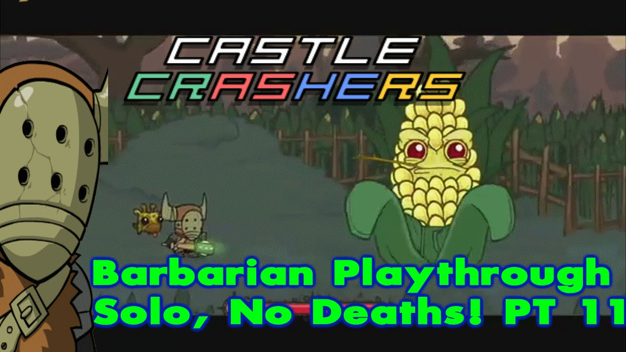 Castle Crashers Remastered Solo, 0 Deaths & Live Commentary  (Part 11)