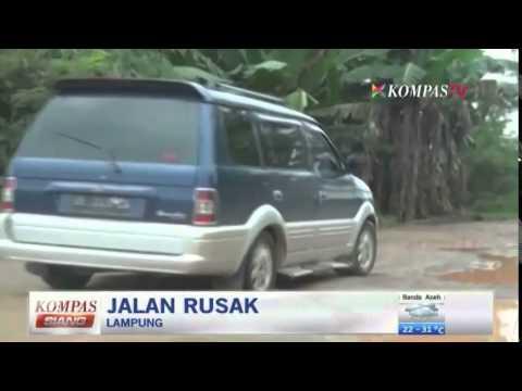 Jalan Rusak di Lampung - Kompas Siang 16 Juli 2014