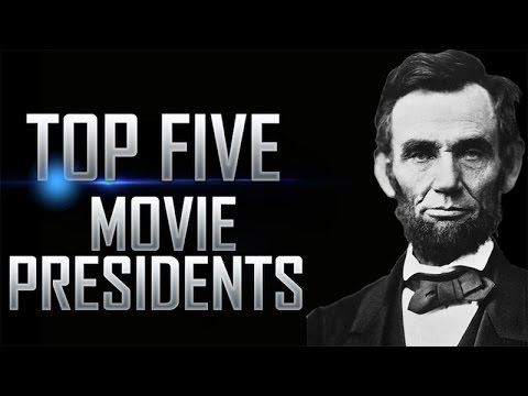 Top 5 Movie Presidents