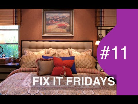 Interior Design |  Bedroom Decorating Ideas | Fix It Fridays 11