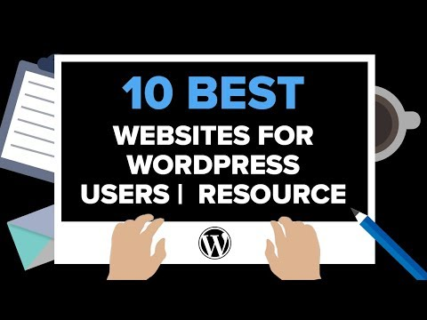 Top 10 Best WordPress Resources For Beginners – WordPress Tips And Tricks!