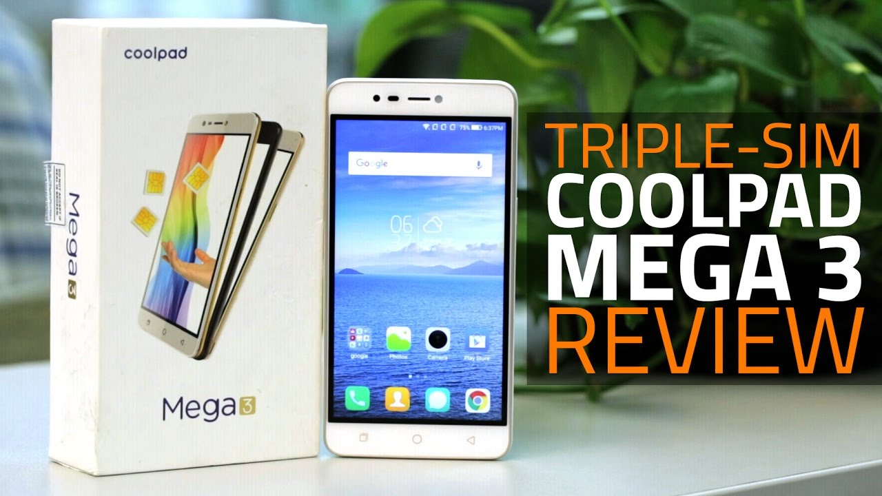 Coolpad Mega 3 Triple-SIM Smartphone Review | Specifications, India Price,  Verdict and More