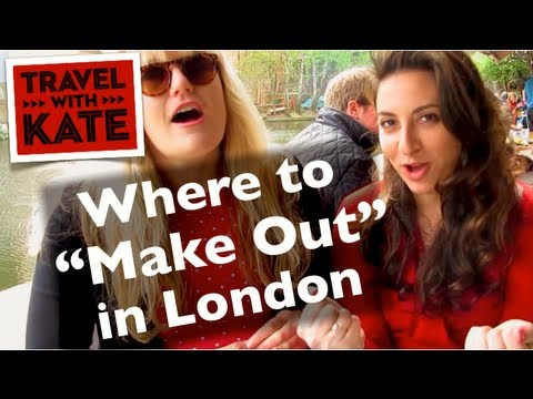 Best MakeOut Spots in London with Sarah Bennetto on Travel with Kate
