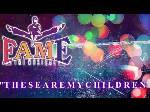 Fame: The Musical - These Are My Children - Karaoke