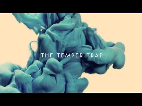 The Temper Trap - I'm Gonna Wait