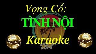 Karaoke Vọng Cổ Tình Nội ✔ - Duy Trường (Karaoke Lư Thanh Tú)