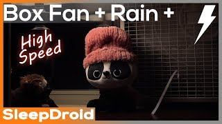 Gambar cover ► Box Fan (High Speed) and Rain Sounds for Sleeping with Distant Thunder, 10 hours Fan White Noise