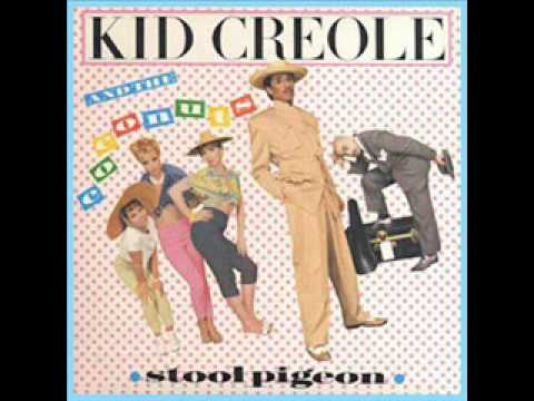 Stool Pigeon - Kid Creole & The Coconuts