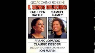 Gioacchino Rossini IL SIGNOR BRUSCHINO, Kathleen Battle, Samuel Ramey