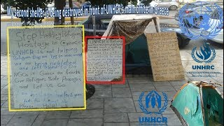 Hostage of Europe - ''My 2nd shelter is being destroyed in front of UNHCR's main office in Greece''