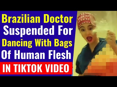 Brazilian Doctor Suspended for Dancing with Bags of Human Flesh in Viral TikTok Video-Jain Khabar
