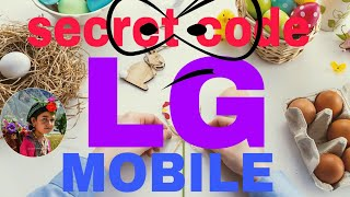 """How to Check """"LG"""" Mobile Phone Secret Codes Fake Or Original#Lg phone Secret Codes .LG LG  Mobile"""