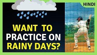 cricket practice in rainy season