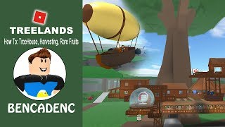 ROBLOX TREELANDS | PART 1 | HOW TO: MAKE TREEHOUSE, HARVEST, EARN GOLD AND FIND RAREST FRUITS