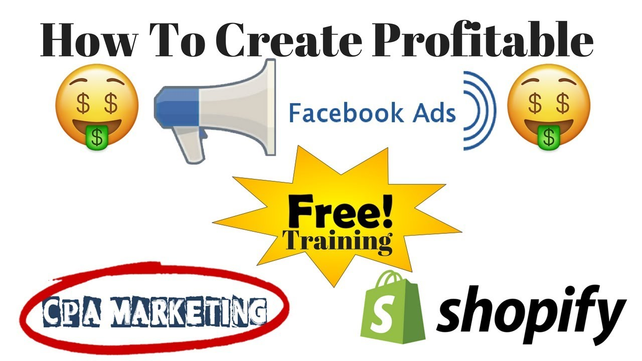 Free Facebook Ad Targeting Training 2018 For CPA And Shopify