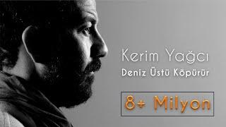 Kerim Yağcı - Deniz Üstü Köpürür