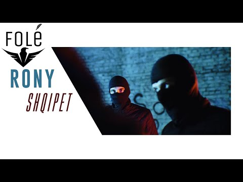 RONY - SHQIPET (Official Video 4K)