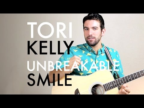 Tori Kelly - Unbreakable Smile (Guitar Lesson/Tutorial)