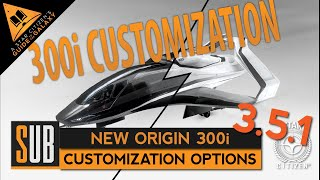 New Origin 300i | Customization Options | Star Citizen 3.5.1