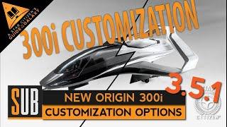 New Origin 300i   Customization Options   Star Citizen 3.5.1