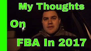 What Will Amazon FBA Be In 2017 - My Thoughts