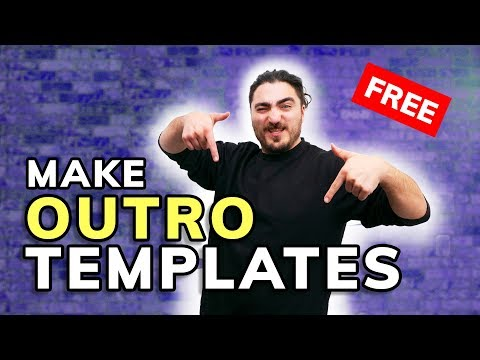 How to Make a YouTube Outro - FREE Outro Maker Template!