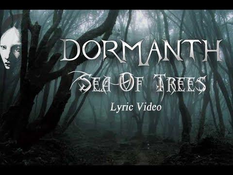 Dormanth - Sea Of Trees (Lyric Video) 2019