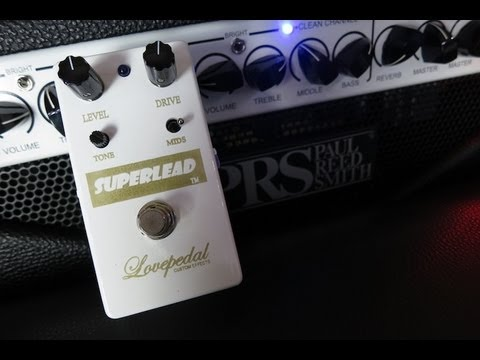 Lovepedal Superlead Pedal Demo Youtube