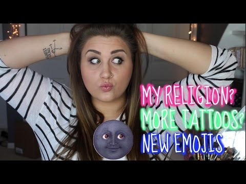 MY RELIGION? MORE TATTOOS? NEW EMOJIS? Talk Tuesday! - YouTube
