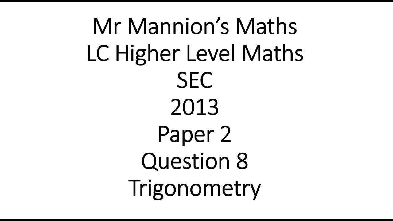 SEC 2013 Leaving Cert Higher Level Maths Paper 2 Question