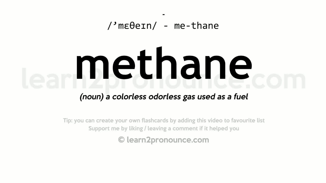 Methane pronunciation and definition - YouTube