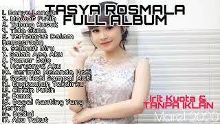 Download lagu Dangdut Terbaru 2020 TASYA ROSMALA Full Album Tanpa iklan