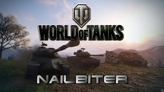 World of Tanks - Nailbiter