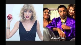 Blank Space/It Wasn't Me Mashup-Taylor Swift & Shaggy Thumbnail