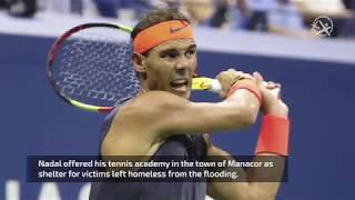 Rafael Nadal Helps His Native Majorca After Devastating Floods