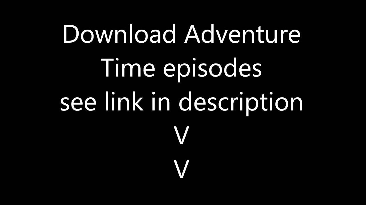 adventure time season 5 mega download
