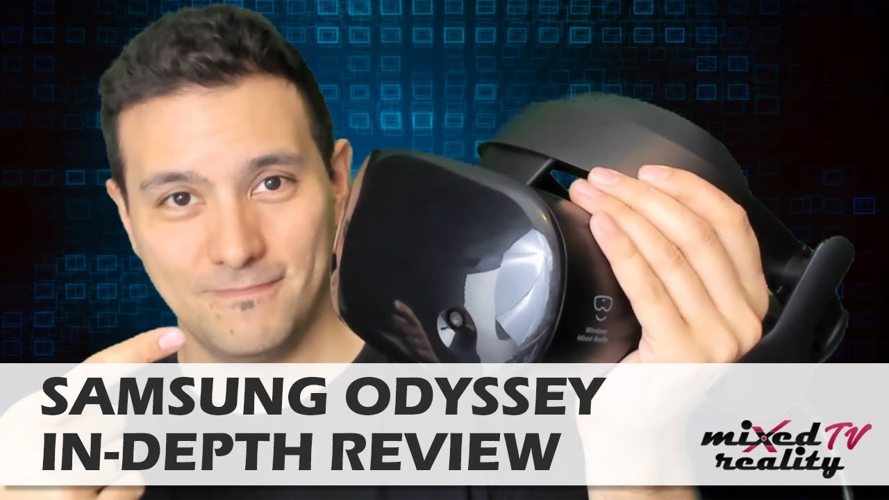 d9dba989d9a0 Samsung Odyssey Full Review - The Best VR Headset You Can Buy Right ...