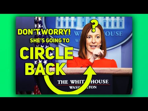 LOL: Jen Psaki Is Going To Circle Back ?