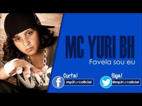 musica do mc yuri bh a favela sou eu