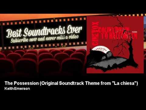 """Keith Emerson - The Possession - Original Soundtrack Theme from """"La chiesa"""""""