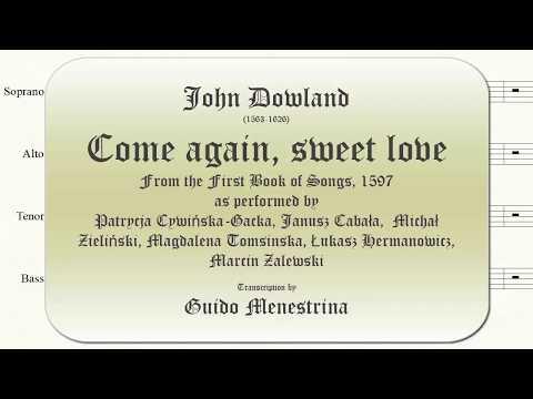 John Dowland - Come again, sweet love (1597)