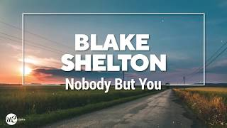 Gambar cover Blake Shelton, Gwen Stefani - Nobody But You (Lyric Video)