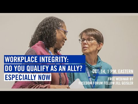 Workplace Integrity: Do You Qualify As An Ally? (Especially Now) - 10/14/20