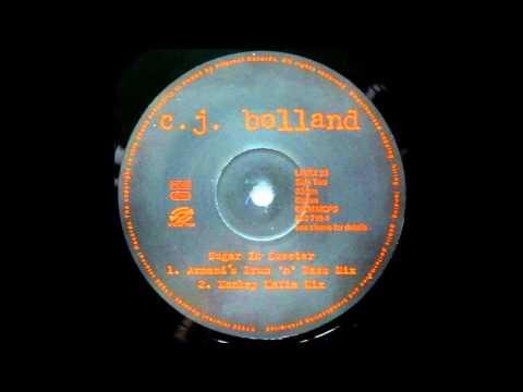CJ Bolland – Sugar Is Sweeter (Armand's Drum 'n' Bass Mix)