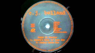 CJ Bolland – Sugar Is Sweeter (Armand