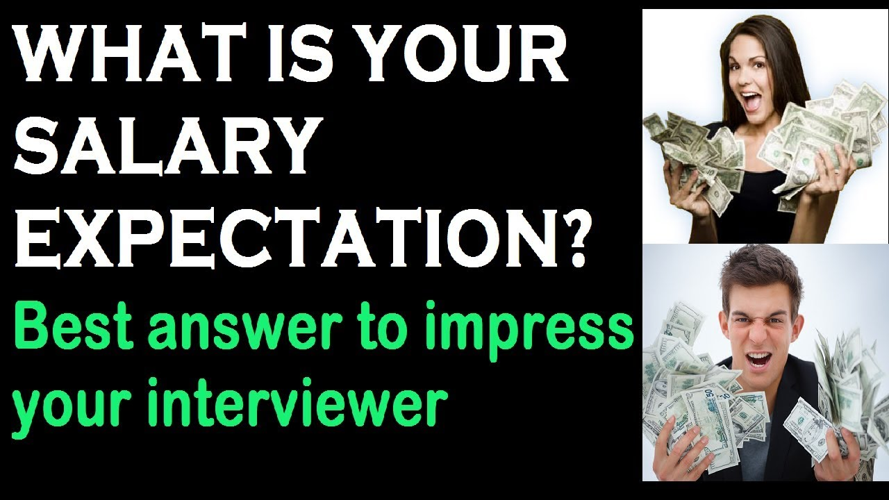 how to answer what is your salary expectation