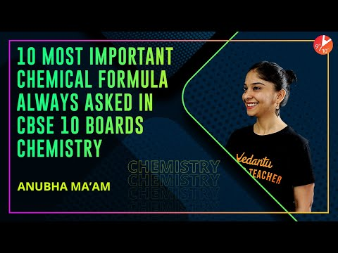 10 Most Important Chemical Formula Always Asked in CBSE Class 10 Chemistry Boards Exam   Vedantu