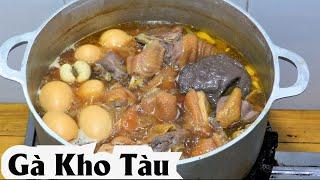 GÀ KHO TÀU cách làm thịt kho tàu nước dừa Miền tây... Vietnam Food Chicken with Eggs Duck Phu Cook