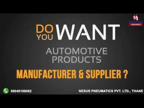 Automotive Products By Nexus Pneumatics Private Limited, Thane