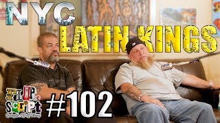 F.D.S #102 - NYC LATIN KINGS - HOW IT ALL GOT STARTED & WHAT STARTED THE WAR BETWEEN BLOODS & KINGS